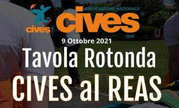 Sabato 9 ottobre, REAS Montichiari, Tavola Rotonda CIVES Nazionale O.d.V.: Il ruolo dell'infermiere all'interno del sistema di Protezione civile